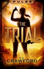 PULSE: The Trial by RACrawf