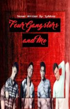 Four Gangsters and Me (BoyxBoy) by SyMole