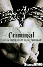 Criminal [Golddy/Goldred] {Completa} by StacyDMG