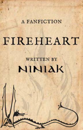 Fireheart [ ON HOLD] by Niniak