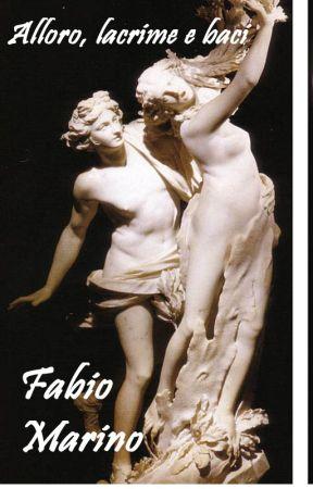 Alloro, lacrime e baci by FabioMarino337