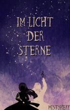 Im Licht der Sterne (Band 1) by MistyHeff
