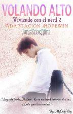 Volando Alto ↭ HopeMin (VCEN2) by JungSeokMin1