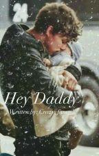 Hey Daddy! by Crazy_fam_