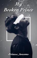 My Broken Prince •Jyrus• by -Princess_Awesome-