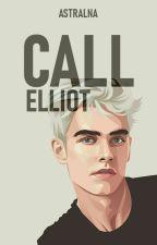 CALL ELLIOT | YAOI by Astralna