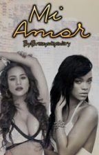 Mi Amor || Rihanna & Cyn Santana by Breezysolegendary