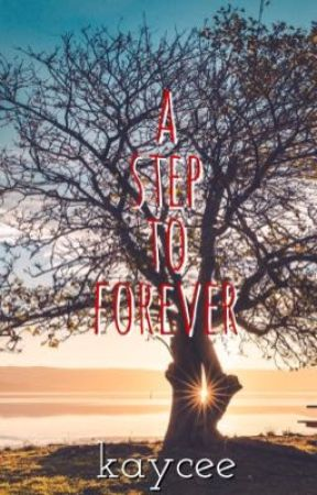 A Step To Forever by kcduabe