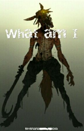 What Am I (Fnaf new generation X reader) (book 2) by Briana_Cita