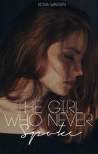 The Girl Who Never Spoke by ilostmymind-