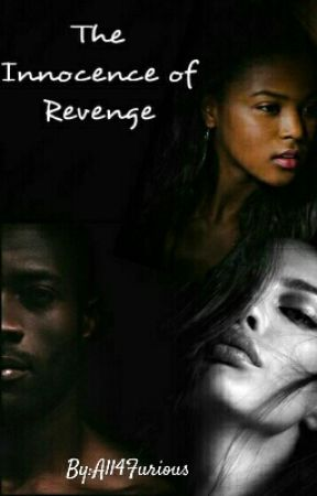 The Innocence of Revenge by All4Furious