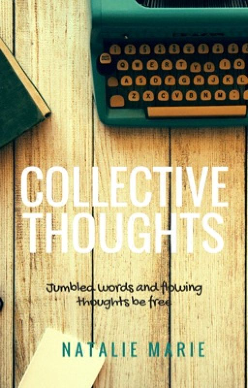 Collective Thoughts by natmarie
