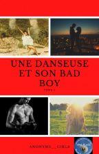 une danseuse et son bad boy by anonyme__girls