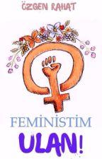 Feministim Ulan! by zgenRahat