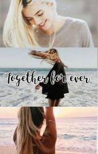 Together for ever by arigranger