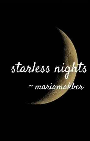 Starless Nights by MariamAkber