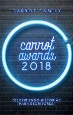 CARROT AWARDS 2018. | INSCRIPCIONES CERRADAS | by CarrotFamily