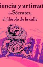 """""""Sapiencia y artimañas de Sócrates, el filósofo de la calle"""" by Dragonlost"""