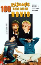100 Razones para ser mi NOVIO *[SeXing] by CarelessNine