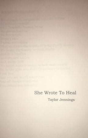 She Wrote To Heal by tjennings9