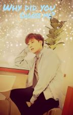 Why did you choose me ? by Neko_chanchan