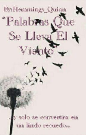 Palabras que se lleva el viento by FabiolaEdithVelasque