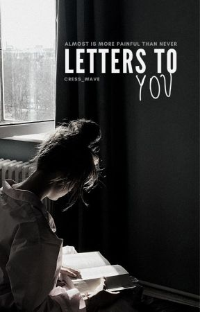 Letters To You by Cress_Wave