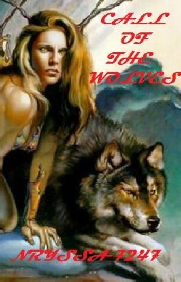 The Wolves Book 1: Call of the Wolves