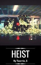 Heist by Tearria_S