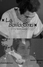 ×La Baila®iπa×  ( Austin Mahone & tú ) |1 Y 2 TEMPORADA.| by _iValentinaBeltran