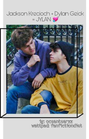 Jackson krecioch + Dylan geick = JYLAN ❤❤  by fanfictionslave