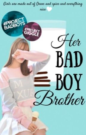 Her Bad Boy Brother by Stone_Gold
