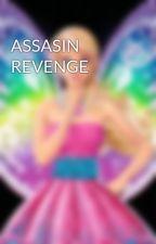ASSASIN REVENGE by Meet_me_Devil