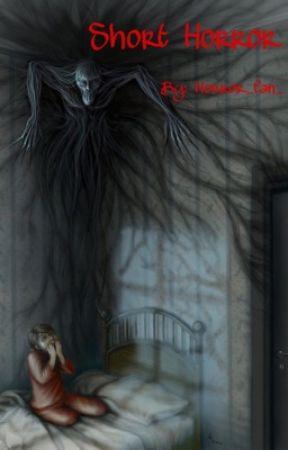 Short horror by Nygmobbleslut
