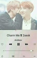 Charm Me ❣ 2seok - K.S.J. + J.H.S. by Andiesv