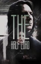 The Half Lord {Book 2} by OCraner