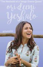 ori deeni yeshalo by anveshi-