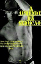A aprendiz da sedução  by T157157