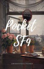 「 Pocket SF9 」 by AwkwardGlitches