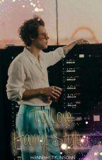 To love Harry Styles • L.S by HannahStylinsonn