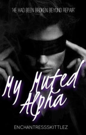 My Muted Alpha by EnchantressSkittlez