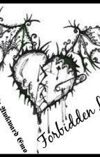 Forbidden Love by s0c1a11yAwkward3m0