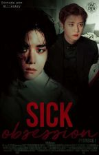 Sick Obsession [ChanBaek]  by Pyun0461