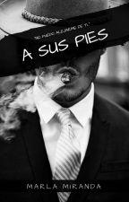 A SUS PIES © by marlamiranda17