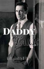 Daddy Talk -- DD/LG by KittyKatty970
