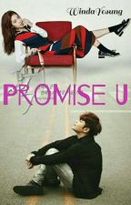 Promise U  ✔ by WindaYesung
