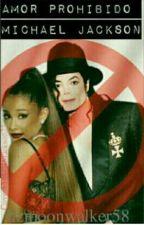 Amor Prohibido❤ (Michael Jackson y tu) 《pausada》 by Lizmoonwlakerchida