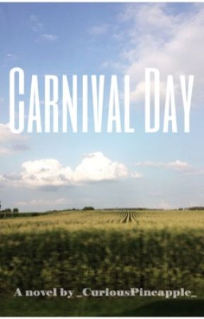 Carnival Day by _CuriousPineapple_