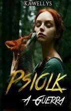 Psiolk - A Guerra by kawellys