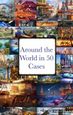 Around the World in 50 Cases by Freelance_Dreamer